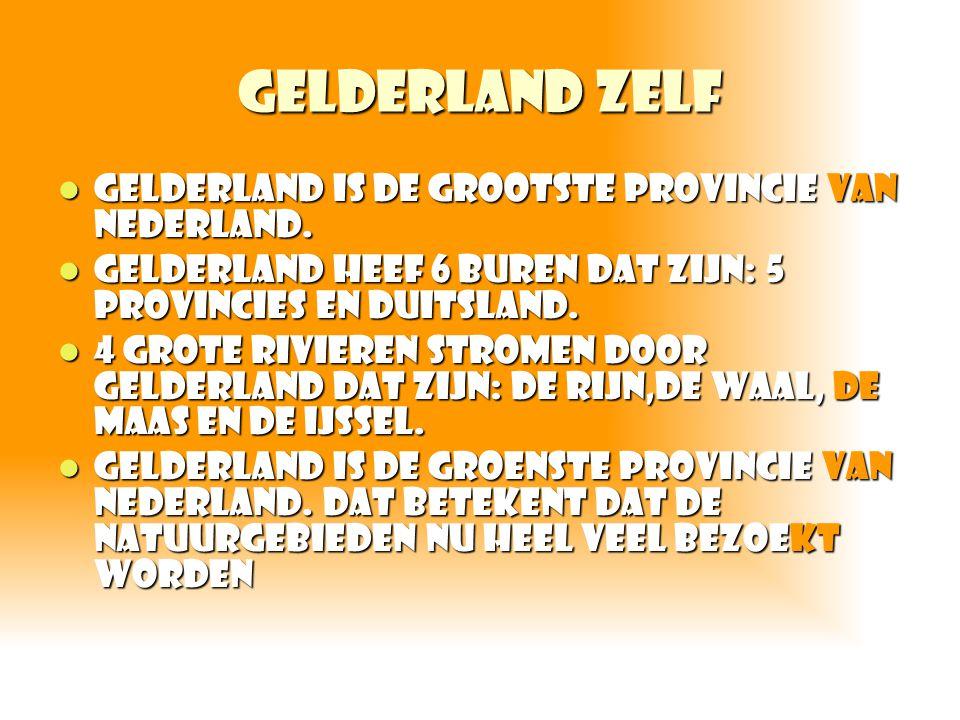 Gelderland zelf Gelderland is de grootste provincie van Nederland. Gelderland is de grootste provincie van Nederland. Gelderland heef 6 buren dat zijn
