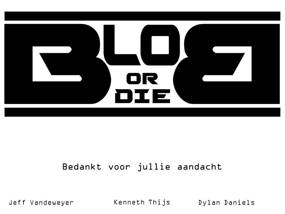 Bedankt voor jullie aandacht Kenneth Thijs Jeff VandeweyerDylan Daniels