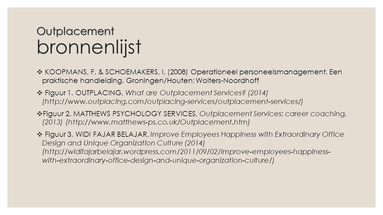 Outplacement Outplacement bronnenlijst  KOOPMANS, F.