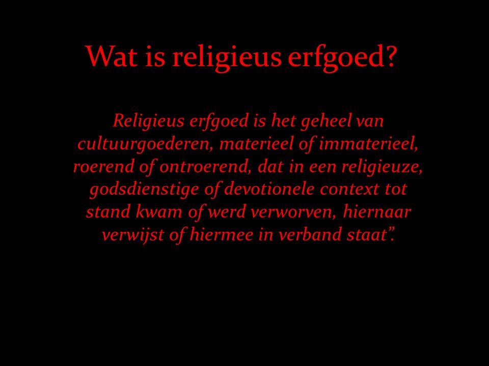 Wat is religieus erfgoed.