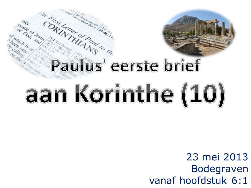 23 mei 2013 Bodegraven vanaf hoofdstuk 6:1 1