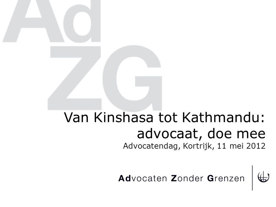 Van Kinshasa tot Kathmandu: advocaat, doe mee Advocatendag, Kortrijk, 11 mei 2012