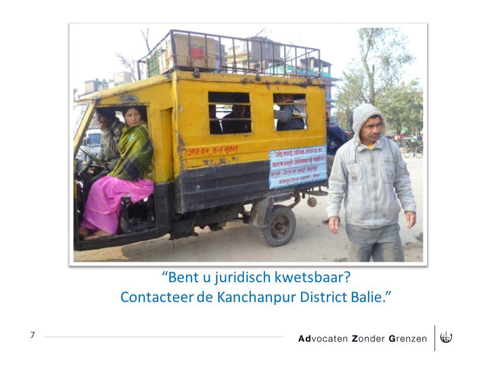 Bent u juridisch kwetsbaar Contacteer de Kanchanpur District Balie. 7