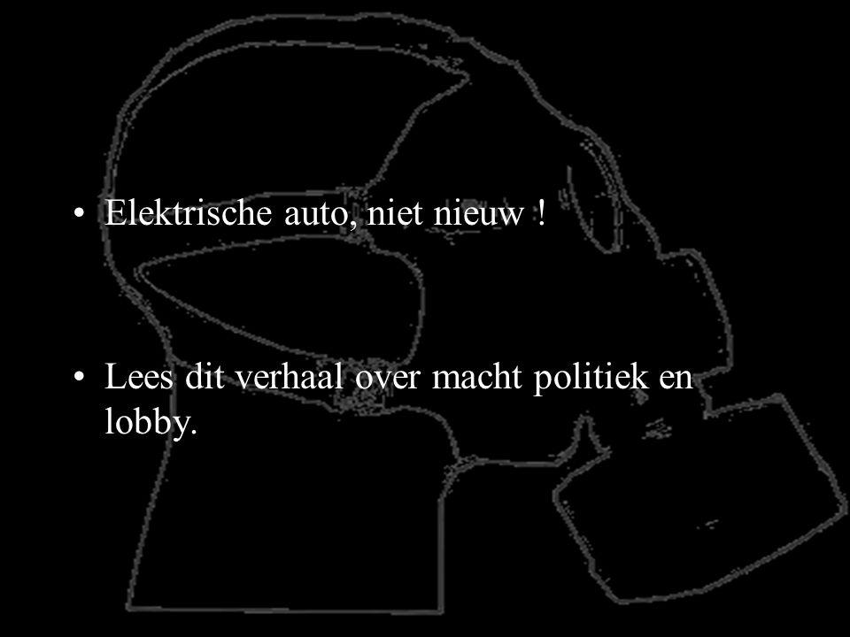 De Lobby's van de grote oliebedrijven wilden niet dat de elektische auto's overleefden.