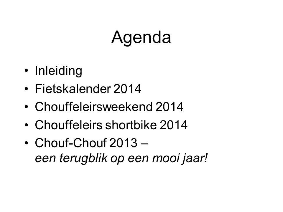 Agenda Inleiding Fietskalender 2014 Chouffeleirsweekend 2014 Chouffeleirs shortbike 2014 Chouf-Chouf 2013 – een terugblik op een mooi jaar!