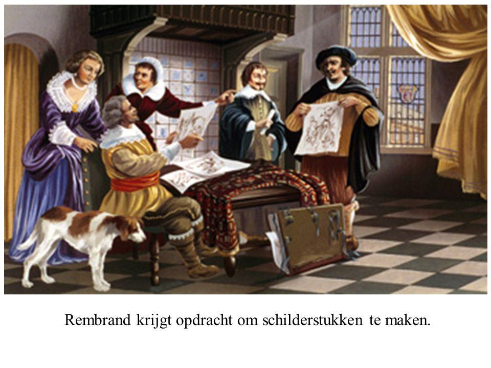 Rembrand krijgt opdracht om schilderstukken te maken.