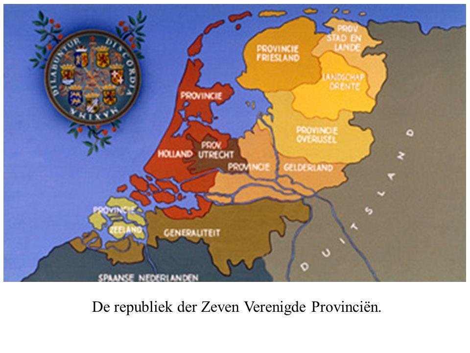 De republiek der Zeven Verenigde Provinciën.