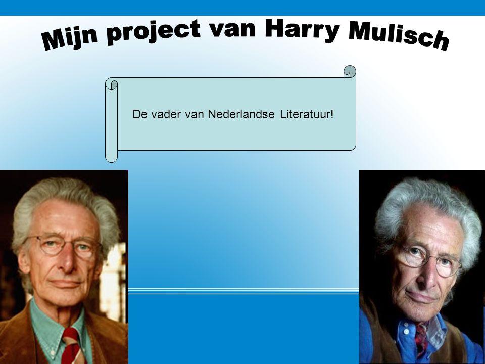 De vader van Nederlandse Literatuur!