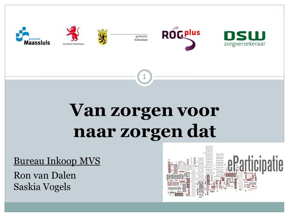 Van zorgen voor naar zorgen dat Ron van Dalen Saskia Vogels Bureau Inkoop MVS 1
