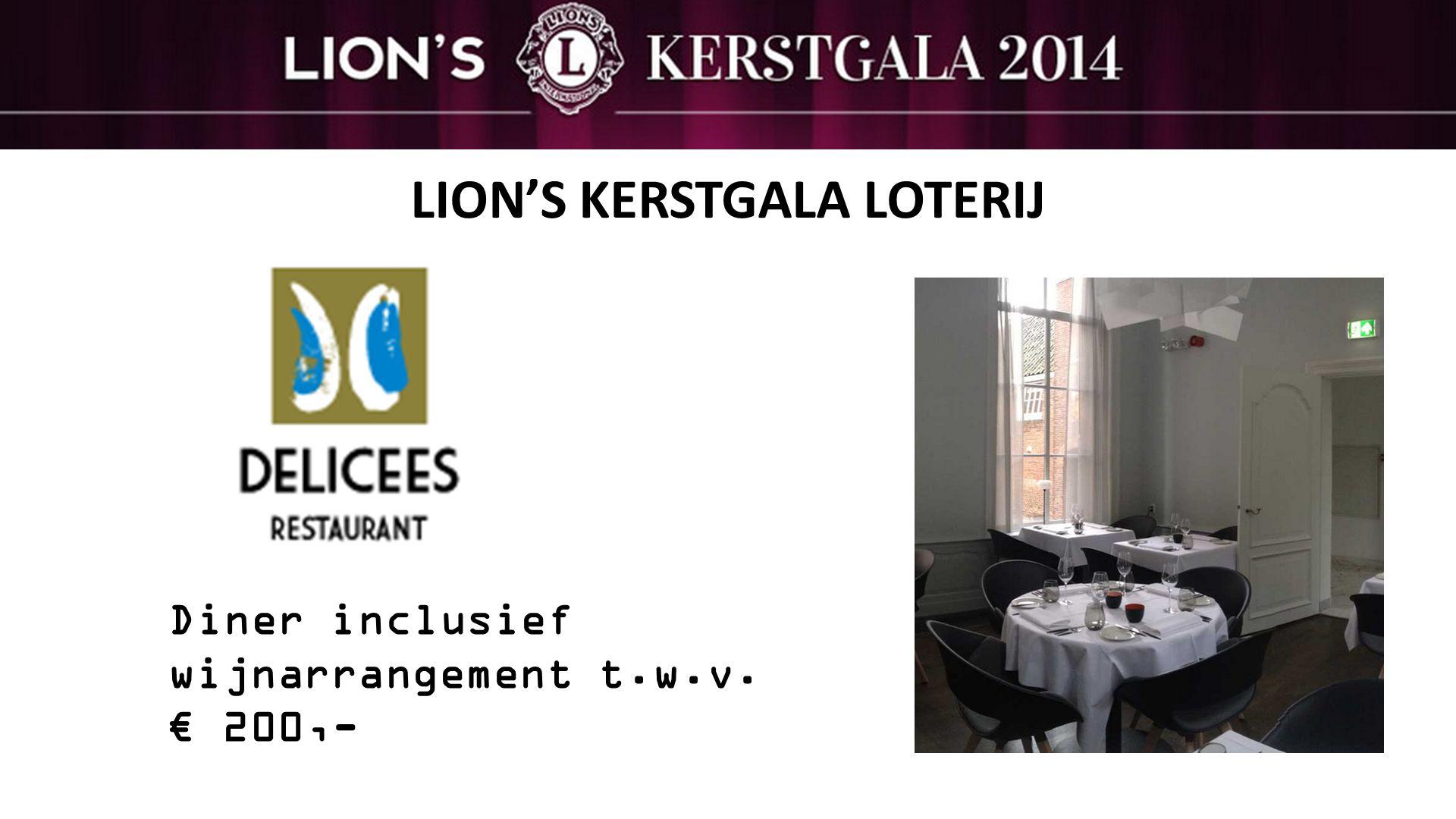 LION'S KERSTGALA LOTERIJ Diner inclusief wijnarrangement t.w.v. € 200,-