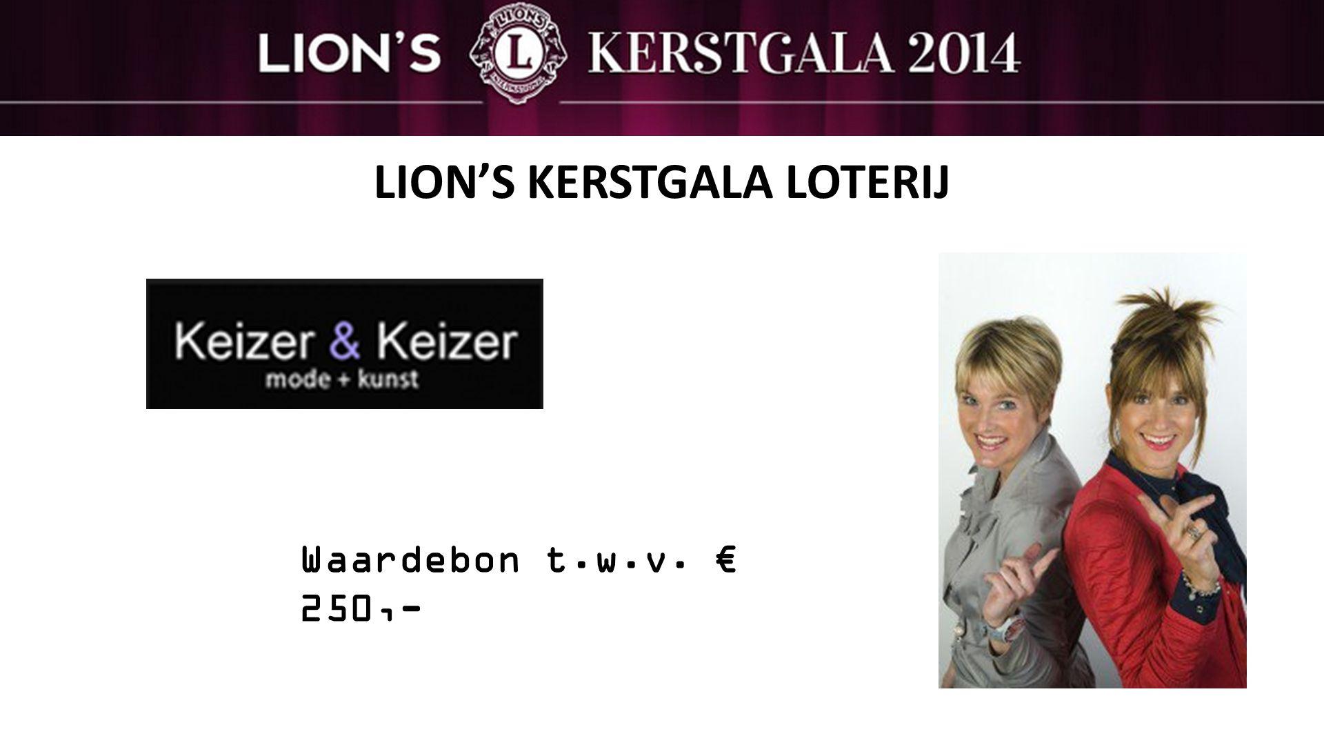 LION'S KERSTGALA LOTERIJ Waardebon t.w.v. € 250,-