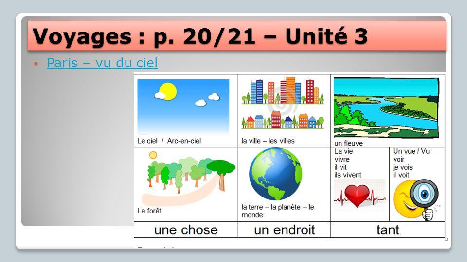 Voyages : p. 20/21 – Unité 3 Paris – vu du ciel