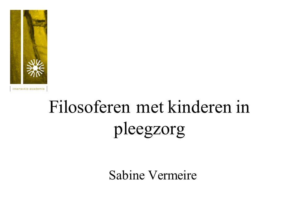 Filosoferen met kinderen in pleegzorg Sabine Vermeire