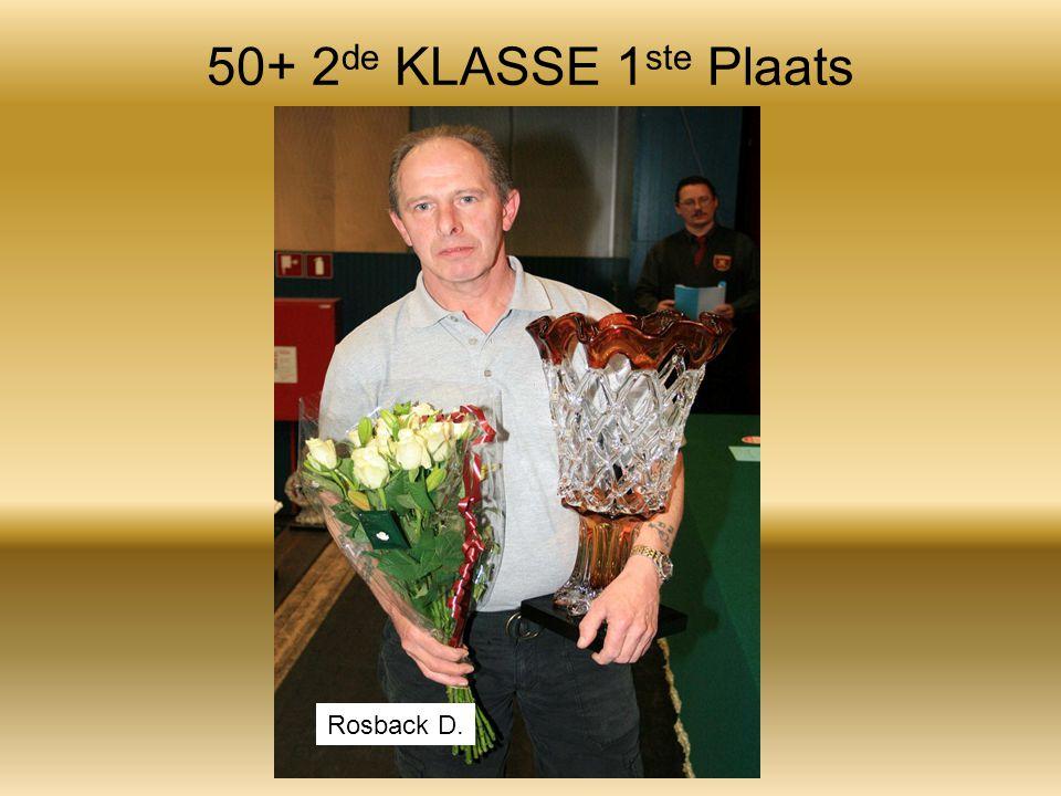 50+ 2 de KLASSE 1 ste Plaats Rosback D.
