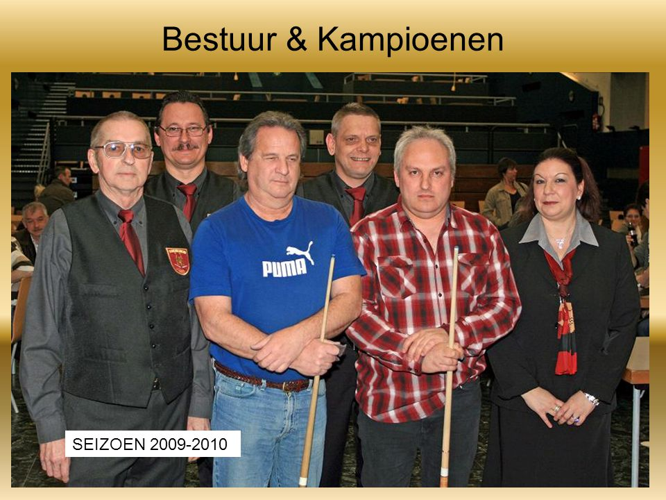 Bestuur & Kampioenen SEIZOEN 2009-2010