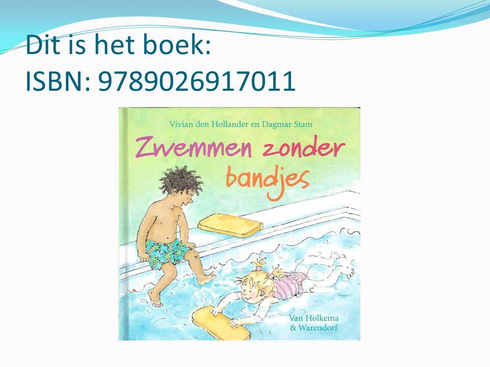 Dit is het boek: ISBN: 9789026917011