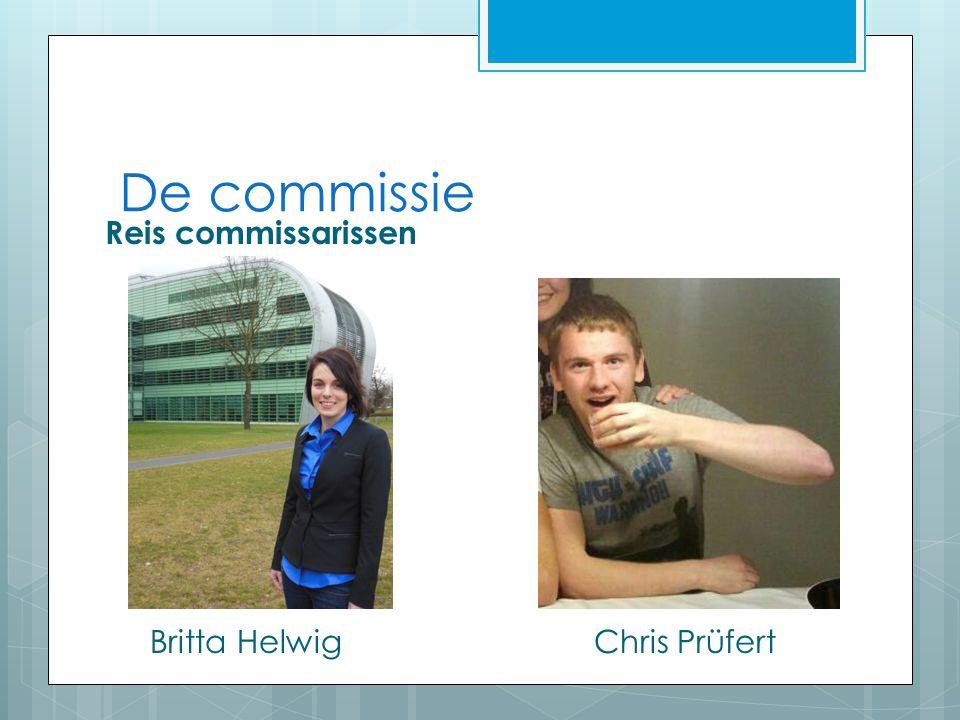 De commissie Reis commissarissen Britta HelwigChris Prüfert