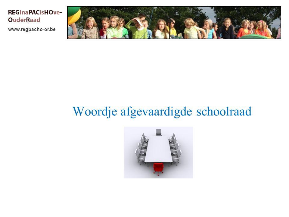 www.regpacho-or.be Woordje afgevaardigde schoolraad
