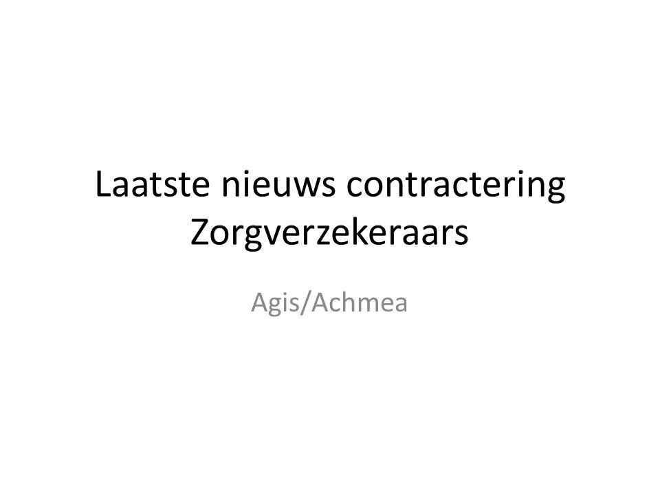 Laatste nieuws contractering Zorgverzekeraars Agis/Achmea