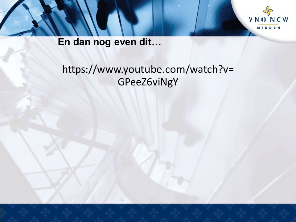 En dan nog even dit… https://www.youtube.com/watch?v= GPeeZ6viNgY