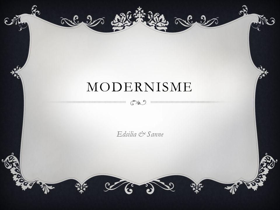 INLEIDING We gaan het hebben over: Wat is modernisme.