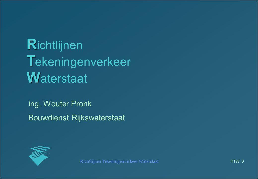 Richtlijnen Tekeningenverkeer Waterstaat RTW 14 RTW - opzet TECHNIEK (1) vertaling van systeem onafhankelijk teken- en opmaakobjecten naar systeem afhankelijke: –AutoCAD 2000 –MX