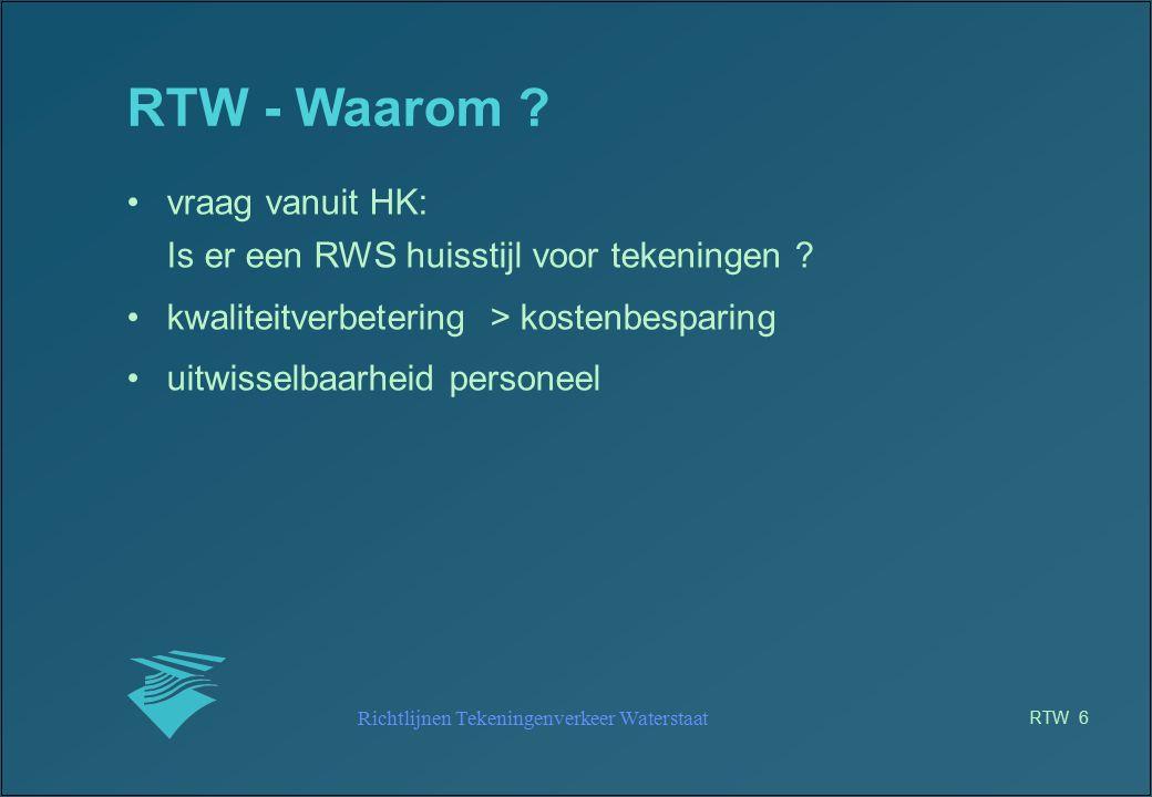 Richtlijnen Tekeningenverkeer Waterstaat RTW 17 RTW - opzet RTW toolbox (1) set van AutoCAD routines met als doel het gebruik van de RTW in AutoCAD te vereenvoudigen eigenschappen: –implementatie van de RTW in AutoCAD –eenvoudig –beperkt tot RTW zaken –geen complete applicatie