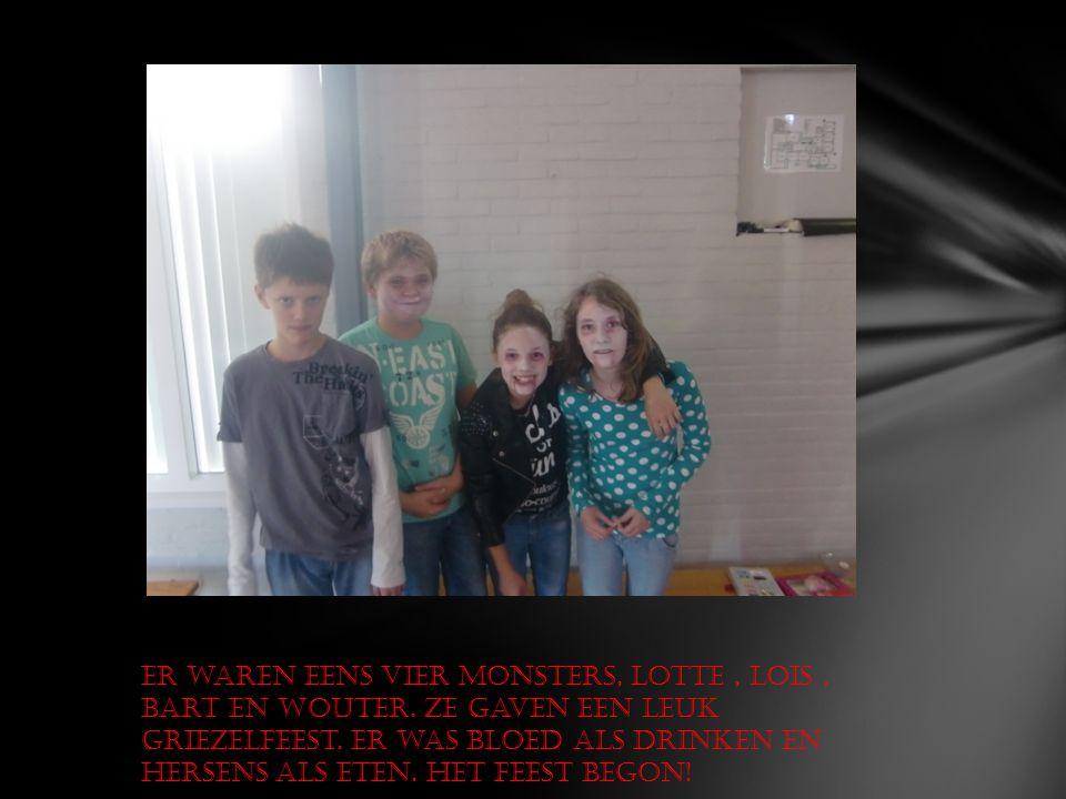 Er waren eens vier monsters, Lotte, Lois, Bart en Wouter.