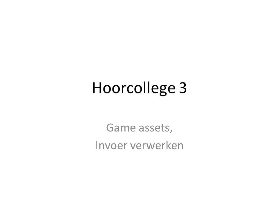 Hoorcollege 3 Game assets, Invoer verwerken