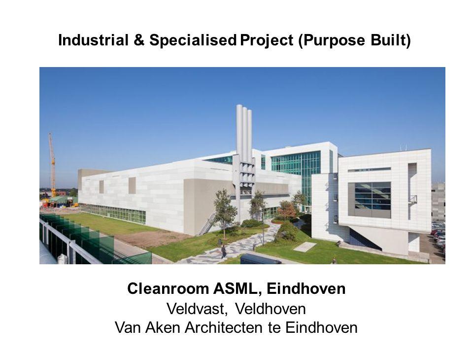 asml 2 Industrial & Specialised Project (Purpose Built) Cleanroom ASML, Eindhoven Veldvast, Veldhoven Van Aken Architecten te Eindhoven