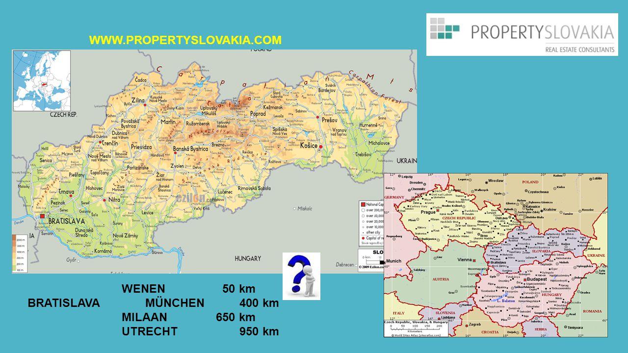 WENEN 50 km BRATISLAVAMÜNCHEN400 km MILAAN650 km UTRECHT950 km WWW.PROPERTYSLOVAKIA.COM