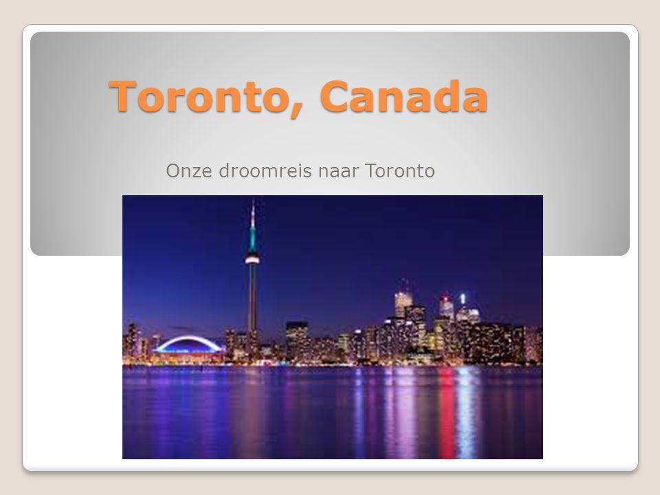 Toronto, Canada Onze droomreis naar Toronto