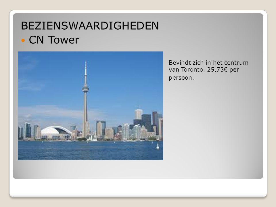 BEZIENSWAARDIGHEDEN CN Tower  Bevindt zich in het centrum van Toronto. 25,73€ per  persoon.