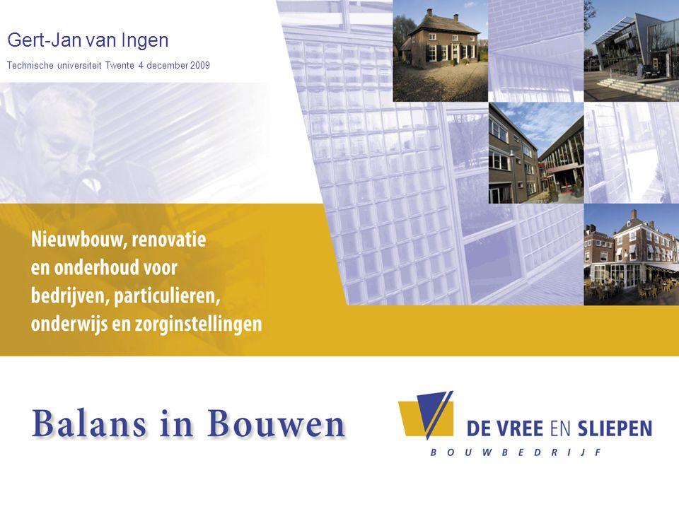Gert-Jan van Ingen Technische universiteit Twente 4 december 2009