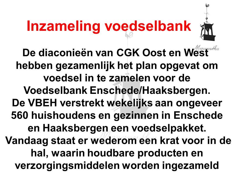 De diaconieën van CGK Oost en West hebben gezamenlijk het plan opgevat om voedsel in te zamelen voor de Voedselbank Enschede/Haaksbergen.
