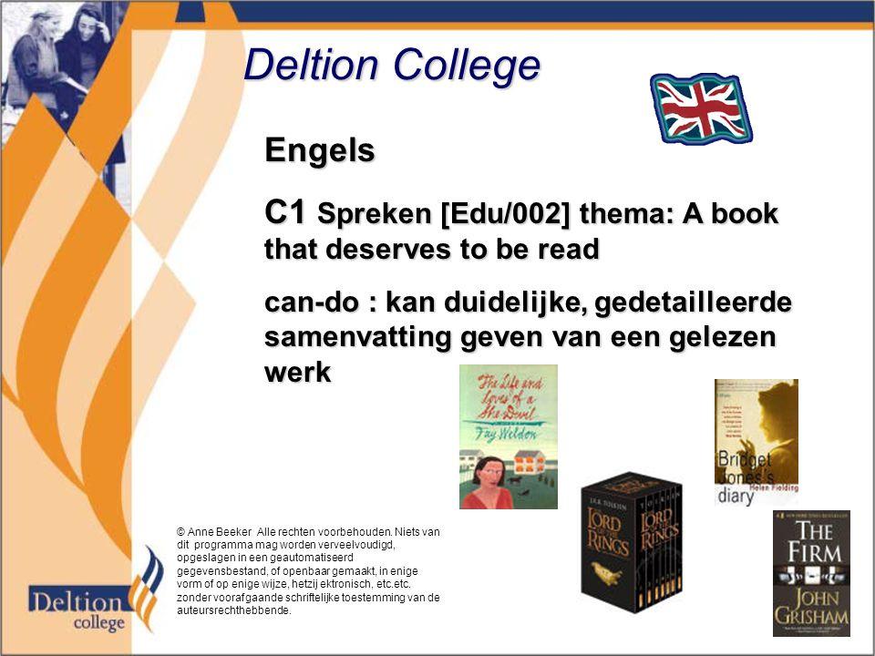 Deltion College Engels C1 Spreken [Edu/002] thema: A book that deserves to be read can-do : kan duidelijke, gedetailleerde samenvatting geven van een