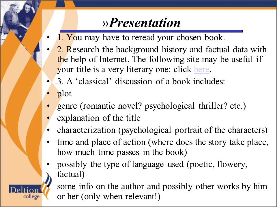 »Presentation 1. You may have to reread your chosen book.
