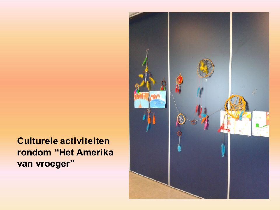 """Culturele activiteiten rondom """"Het Amerika van vroeger"""""""