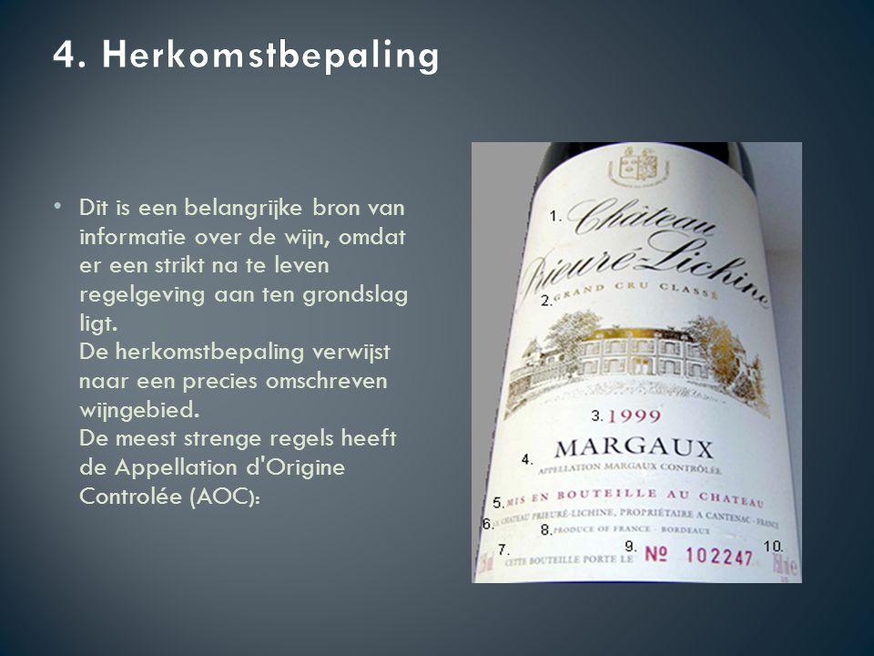 Wijnen getest en geanalyseerd en afkomstig uit het strikt, soms per perceel, omschreven gebied, en gemaakt volgens strakke regels, zoals maximale opbrengst in hectoliters per hectare en gebruikte druivensoorten.