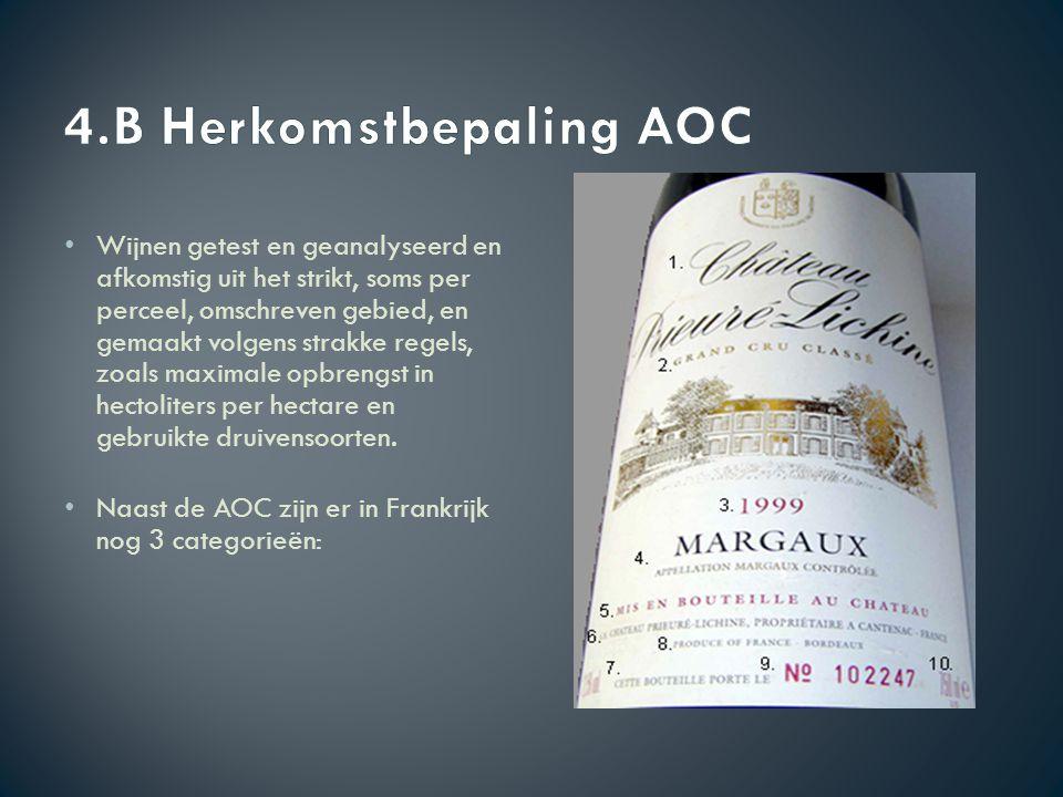 Vins Delimites de Qualité Supérieure (VDQS) : De wijnen zijn geanalyseerd en geproefd, vergelijkbaar maar iets minder streng dan de AOC s.