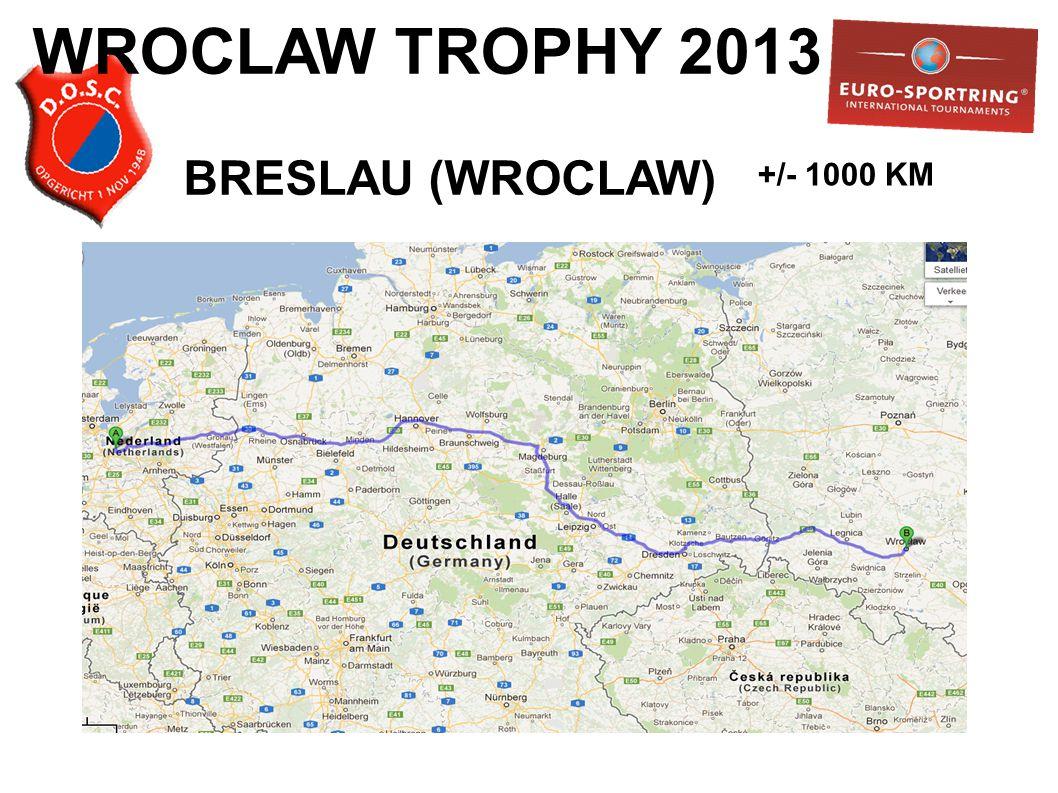 WROCLAW TROPHY 2013 BRESLAU (WROCLAW) +/- 1000 KM