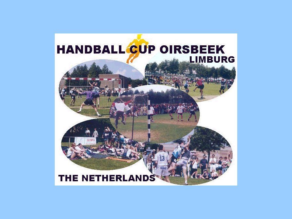 35 th International Handball Cup Oirsbeek Pinkster-Festival 2 t/m 5 juni 2006 HV Zwart-wit Schinnen