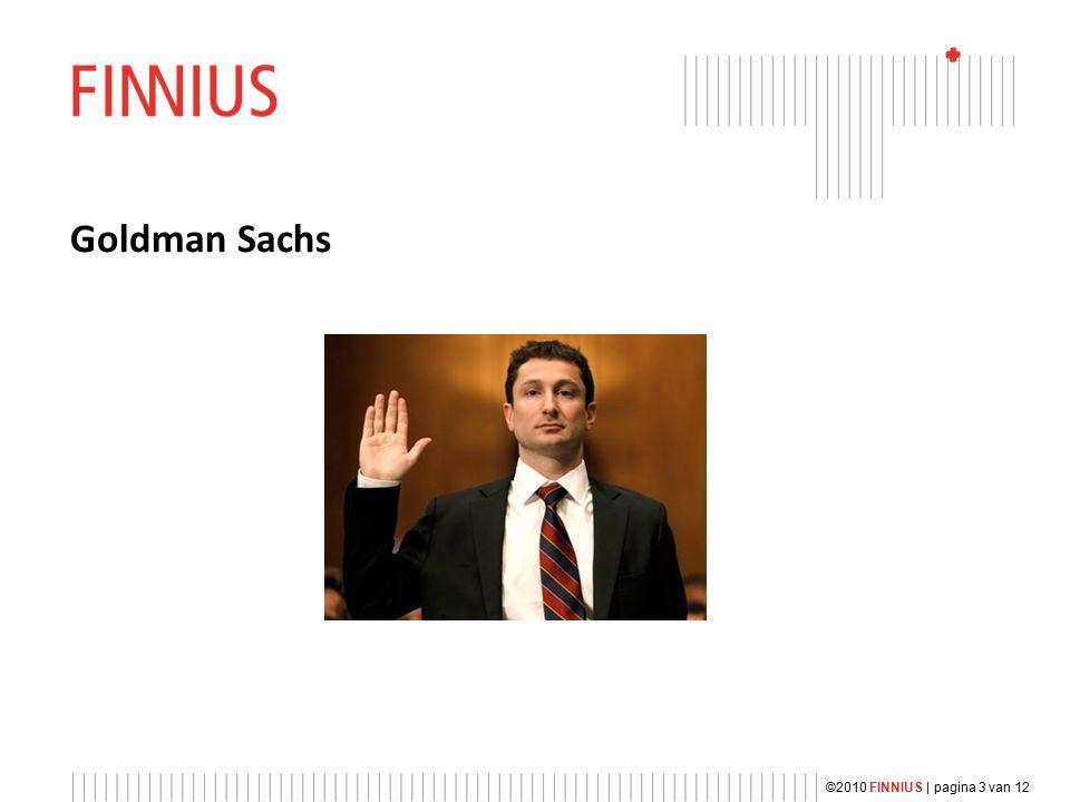 Goldman Sachs ©2010 FINNIUS | pagina 3 van 12