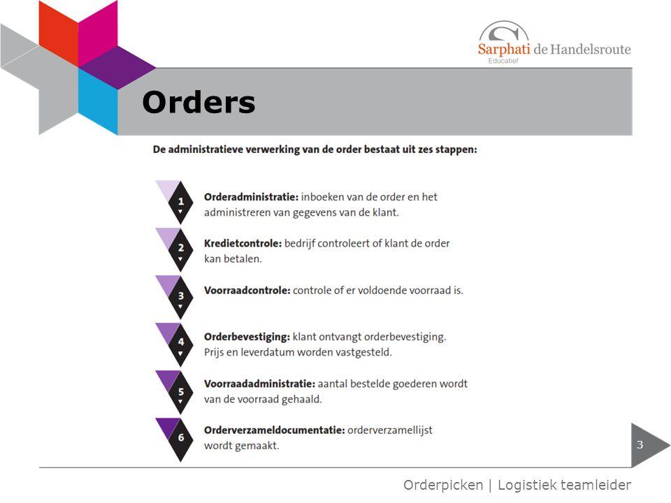 Orders 3 Orderpicken | Logistiek teamleider