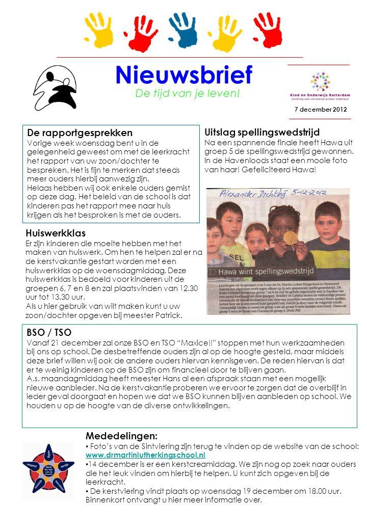 Nieuwsbrief 7 december 2012 De tijd van je leven.