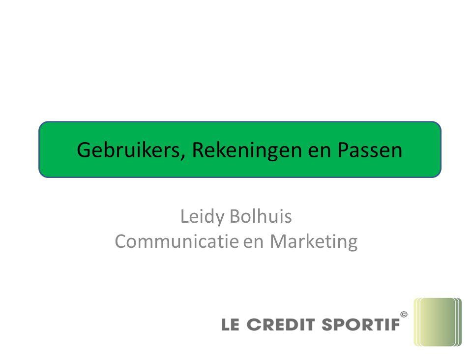 Leidy Bolhuis Communicatie en Marketing Gebruikers, Rekeningen en Passen