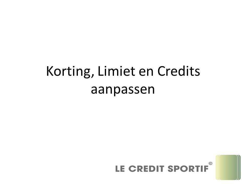 Korting, Limiet en Credits aanpassen
