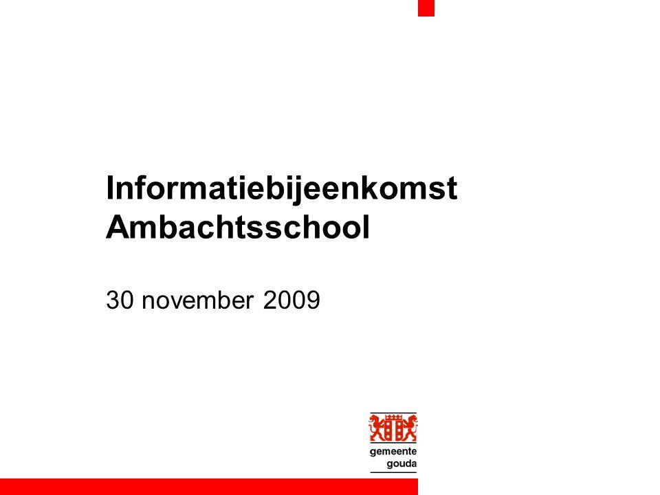 Informatiebijeenkomst Ambachtsschool 30 november 2009
