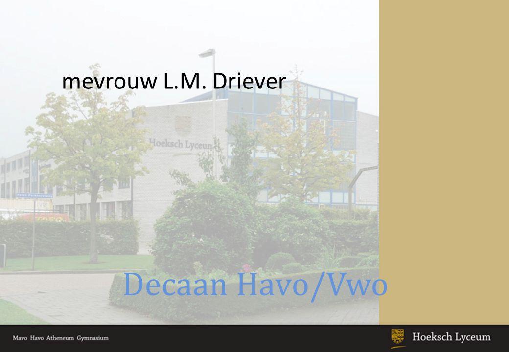 Decaan Havo/Vwo mevrouw L.M. Driever