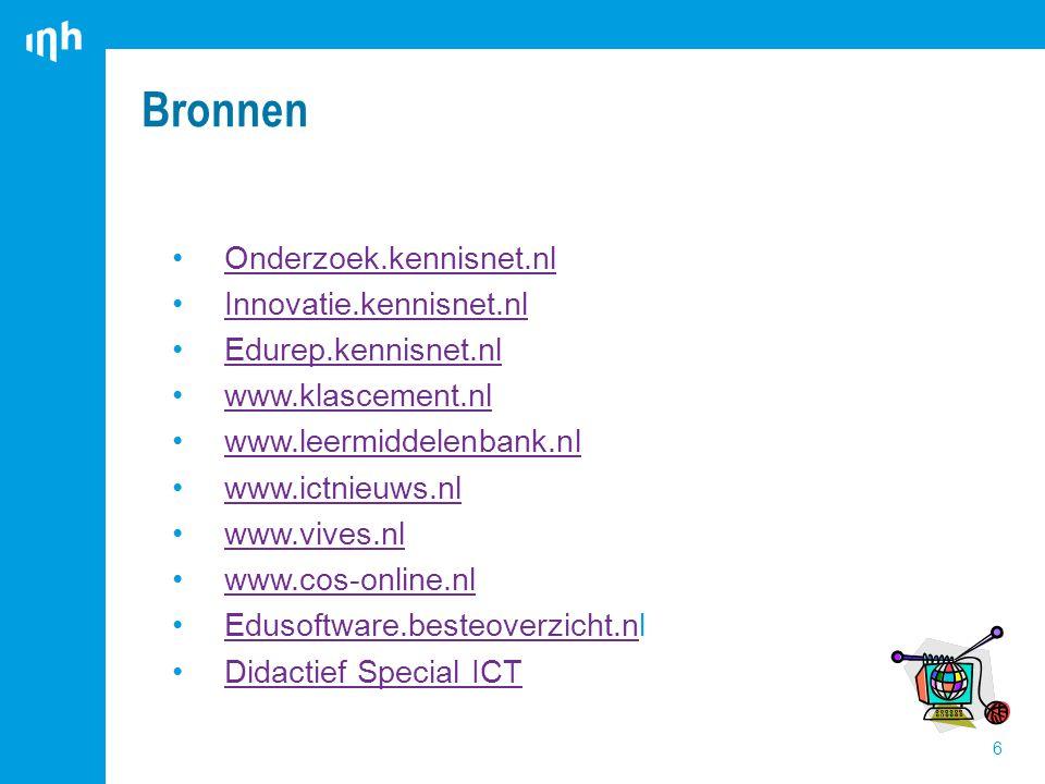 Bronnen 6 Onderzoek.kennisnet.nl Innovatie.kennisnet.nl Edurep.kennisnet.nl www.klascement.nl www.leermiddelenbank.nl www.ictnieuws.nl www.vives.nl www.cos-online.nl Edusoftware.besteoverzicht.nlEdusoftware.besteoverzicht.n Didactief Special ICT